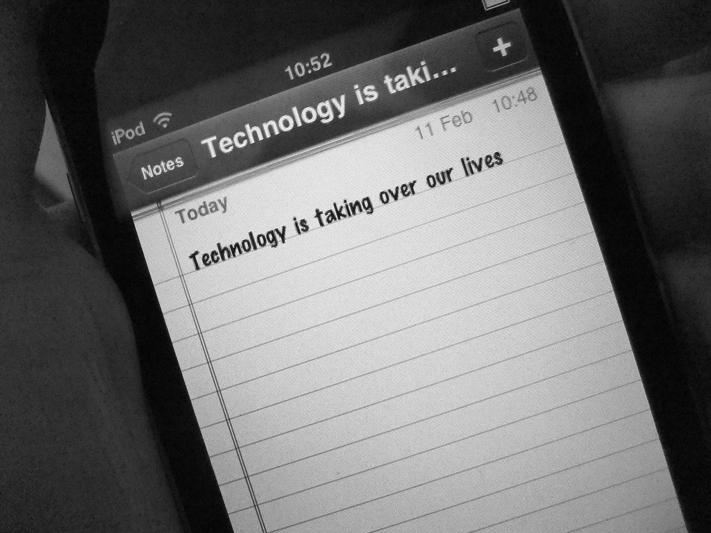 technology is taking over our lifes Your life 30: how technology is changing everyday life  and control over,  metrics and information about the home's activities  just as phones have  already taken the place of cameras and clocks in our lives today, the.