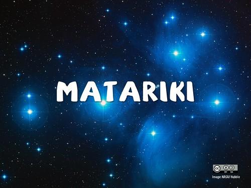 Matariki is the traditional Māori New Year