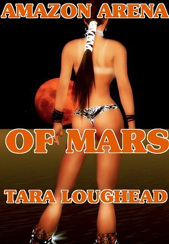 Amazon Arena of Mars [Bulays and Ghaavn 11] - Tara Loughead | by Jekkara Press