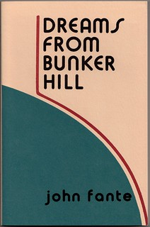 John Fante 'Dreams from Bunker Hill' | by Ewan_James