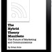 The Hybrid Theory Manifesto: The Future of Marketing and Communications by Brian Solis
