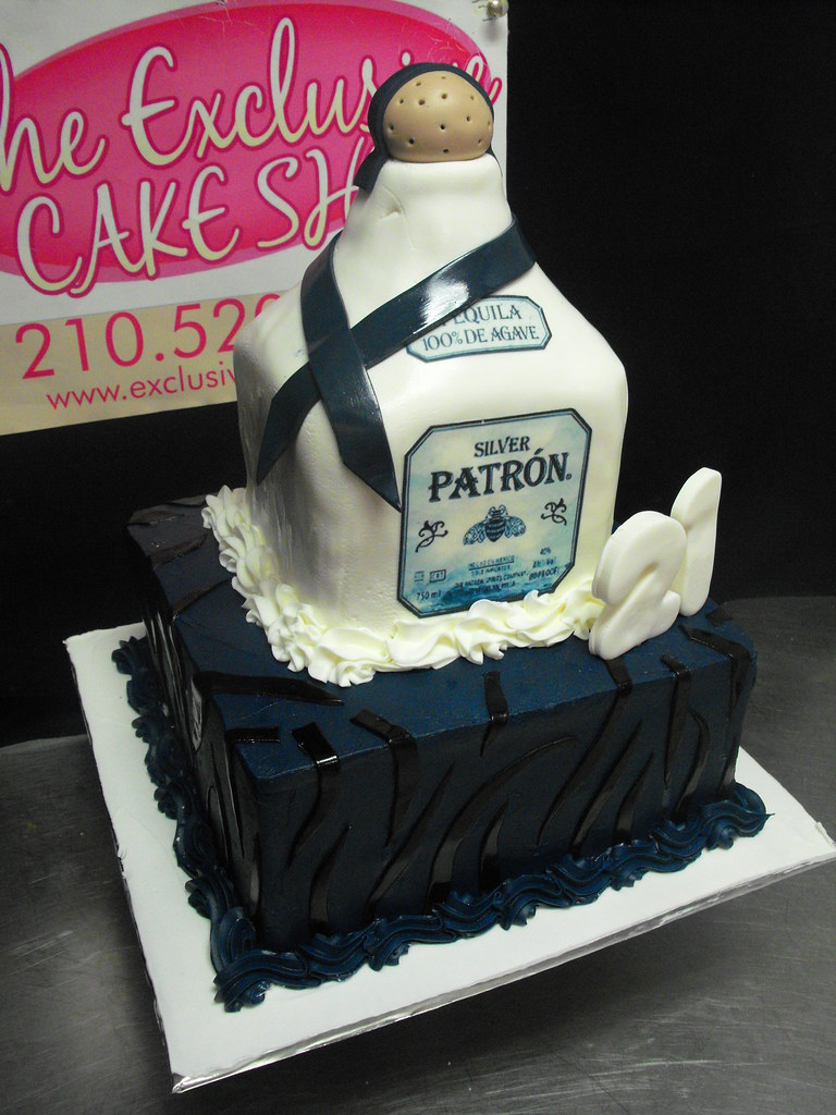 Patron Bottle Birthday Cake Exclusive Cake Shop Flickr