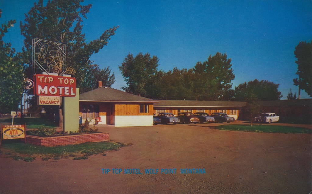 Tip Top Motel Wolf Point Montana We Re Just One