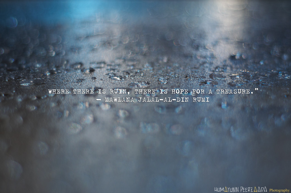 Mawlana Jalal Al Din Muhammad Rumi Quotes On Bokeh Flickr