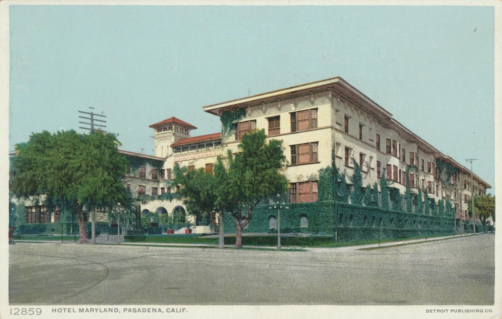 Hotel Maryland - Pasadena, California