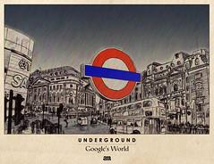 """Underground """"Google's World"""""""