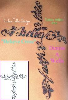 believe cross tattoo design by denise a wells love it flickr. Black Bedroom Furniture Sets. Home Design Ideas