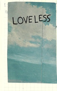 Loveless | by spendingtimewithyou
