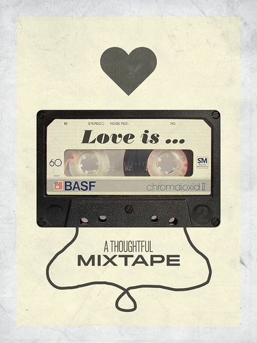 Love Is a Mixtape | by bjornmeansbear