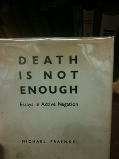 Death Is Not Enough (was re: Active Negation) | by pheezy