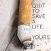 "Poster Design for ""Quit Smoking"" Campaign 02"