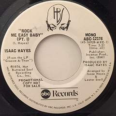 ISAAC HAYES:ROCK ME EASY BABY(LABEL SIDE-A)