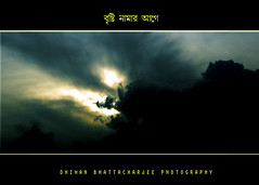 Before rainfall by Dhiman Bhattacharjee