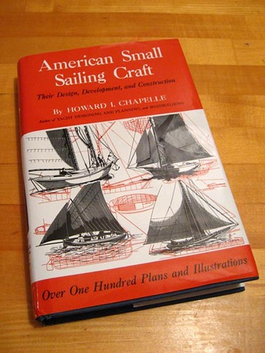 American Small Sailing Craft - Howard I. Chapelle
