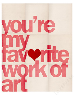 You're My Favorite Work of Art | by Love Sugar Design
