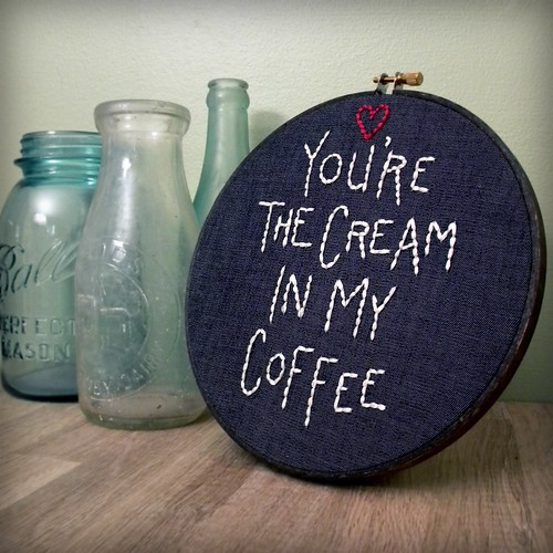 """you're the cream in my coffee"", embroidered wall decor 