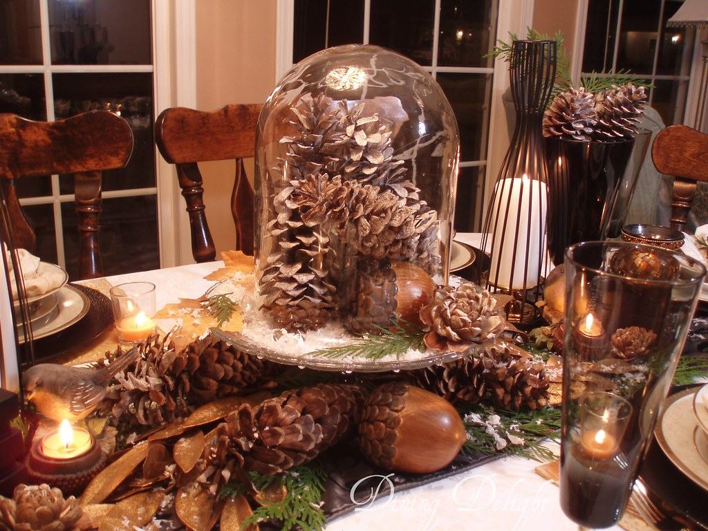 Pine cone cloche centerpiece dining delight flickr for Pinecone centerpieces