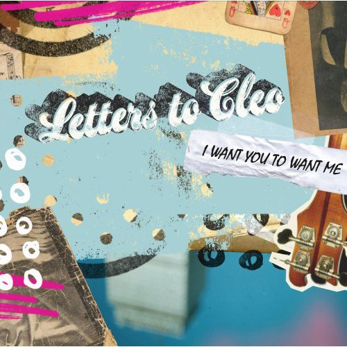 letters to cleo i want you to want me i want you to want me letters to cleo i want you to want 29313