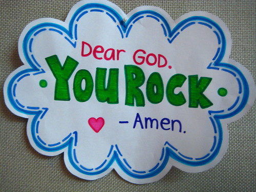 Dear God, You Rock - Amen. | by Wootang01