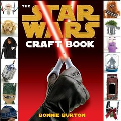 The Star Wars Craft Book (final cover) | by bonniegrrl