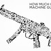 How Much is a Machine Gun?