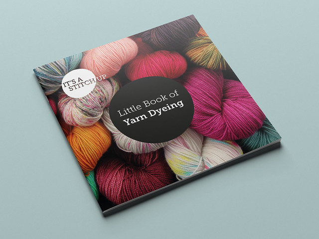 Little Book of Yarn Dyeing