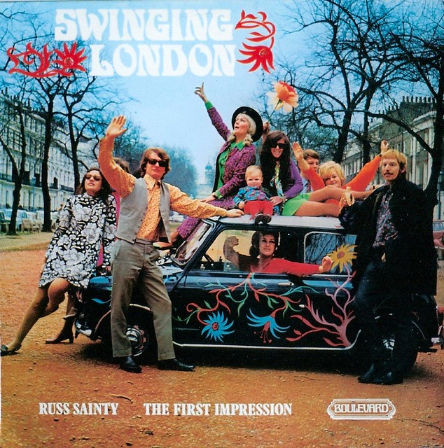 Russ Sainty The First Impression Swinging London Flickr