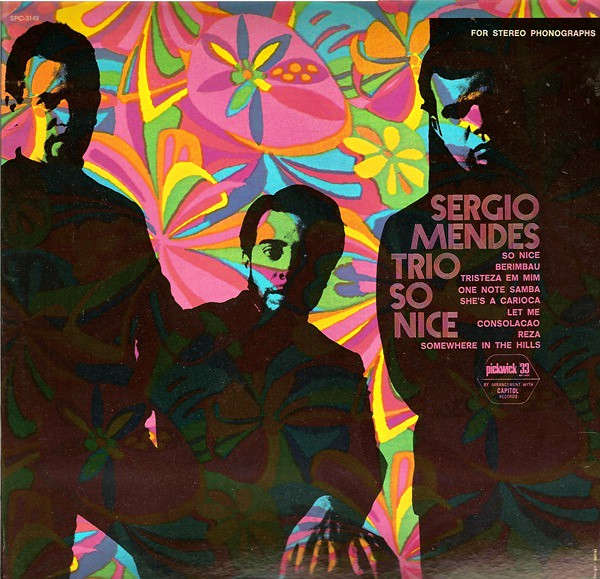 The Sergio Mendes Trio In The Brazilian Bag