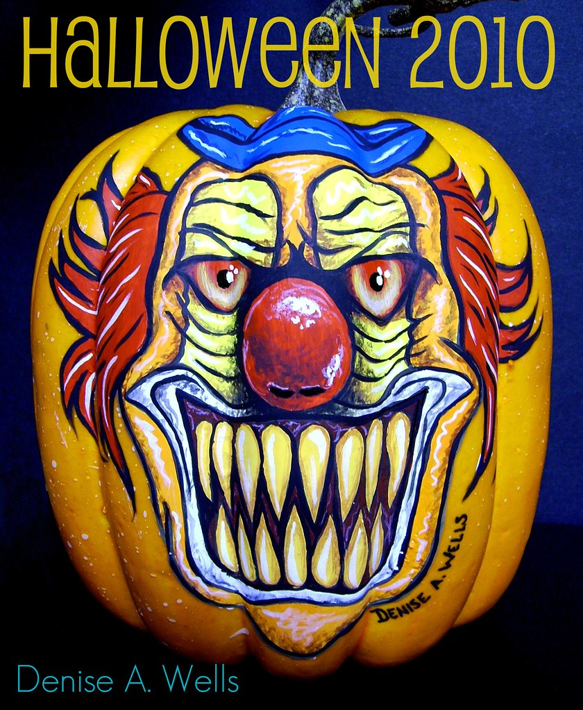 Scary Pumpkin Painting Evil Clown Pumpkin Painting By Denise A Wells The First C Flickr
