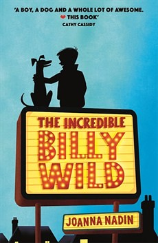 Joanna Nadin, The Incredible Billy Wild