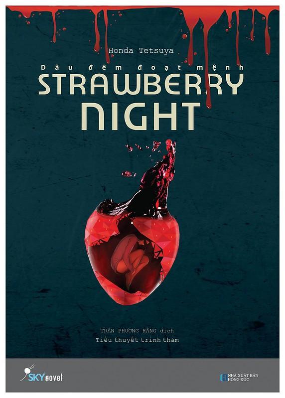 Strawberry Night - Dâu Đêm Đoạt Mệnh - Honda Tetsuya