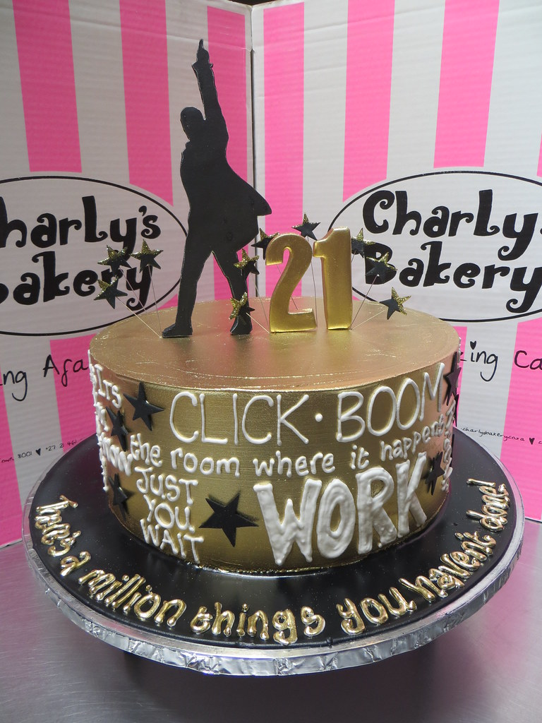 Single Tier Hamilton Musical Themed 21st Birthday Cake Wit Flickr