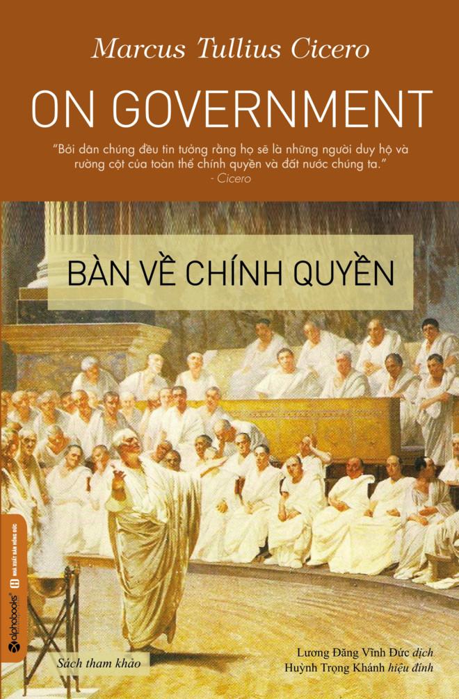 'Bàn về chính quyền' - tác phẩm chính trị quan trọng của Cicero