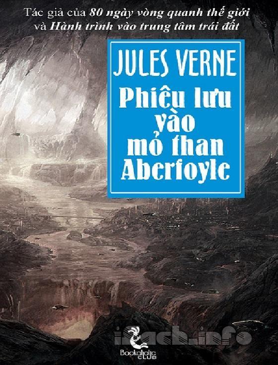 Phiêu lưu vào mỏ than Aberfoyle - Jules Verne