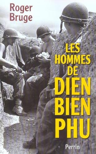 Điện Biên Phủ từ góc nhìn của người lính Pháp - Roger Bruge