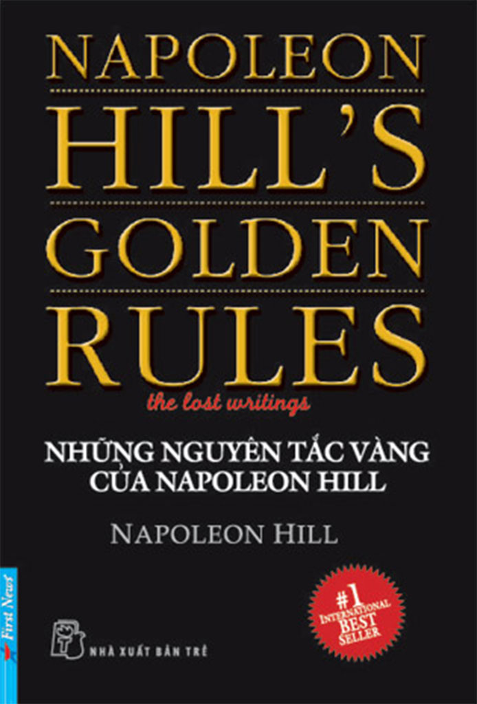 Những Quy Tắc Vàng của Napoleon Hill - Napoleon Hill