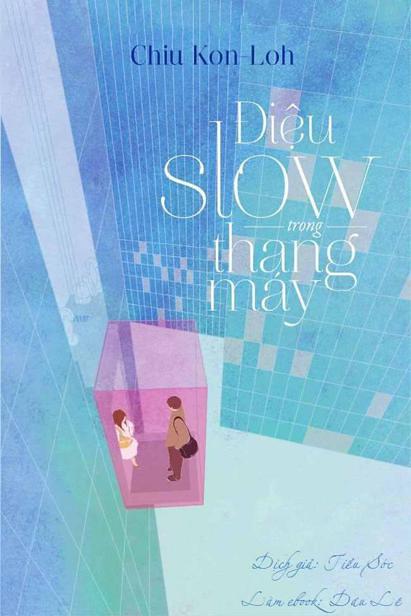 Điệu Slow Trong Thang Máy - Chiu Kon-Loh