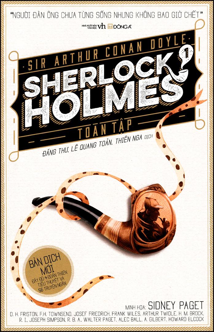 Sherlock Holmes Toàn Tập - Arthur Conan Doyle (Bản Dịch Mới)