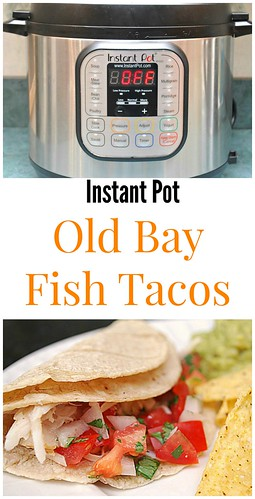 What 39 s cookin chicago instant pot old bay fish tacos for Instant pot fish