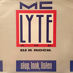 MC LYTE:STOP,LOOK,LISTEN(JACKET A)