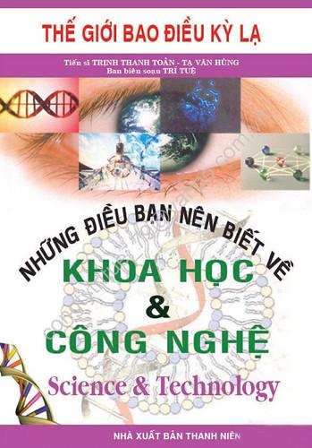 Những Điều Bạn Nên Biết Về Khoa Học và Công Nghệ - Tạ Văn Hùng & Trần Thanh Toản