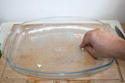 10 - Auflaufform ausfetten / Grease casserole