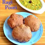 Ragi Poori - Finger Millet Poori Recipe