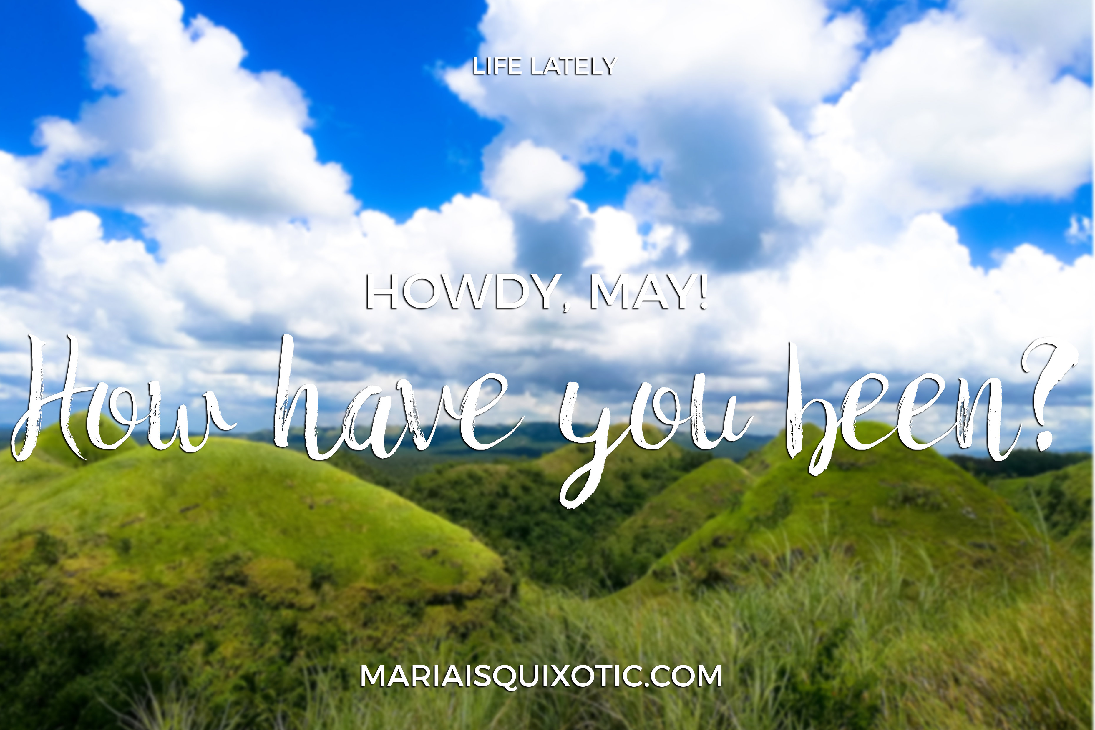Howdy, May!
