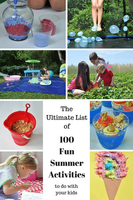 100 Fun Things To Do With Your Kids This Summer