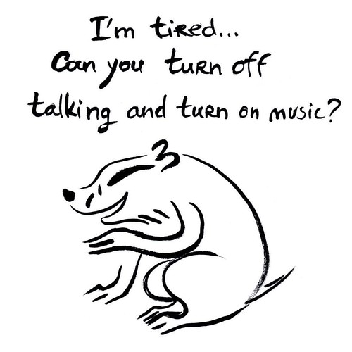 Badger and how to rest when tired. #badger #badgerlog #parenting #tired #talking #music
