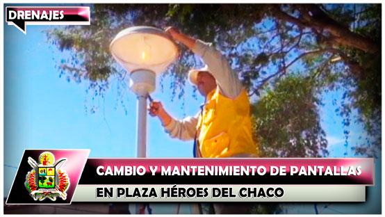 cambio-y-mantenimiento-de-pantallas-en-plaza-heroes-del-chaco