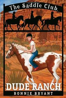 Dude Ranch (Saddle Club 6) by Bonnie Bryant