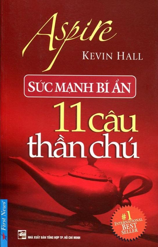Sức Mạnh Bí Ẩn 11 Câu Thần Chú - Kevin Hall