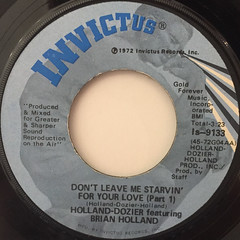 HOLLAND-DOZIER featuring BRIAN HOLLAND:DON'T LEAVE ME STRAVIN' FOR YOUR LOVE(LABEL SIDE-A)